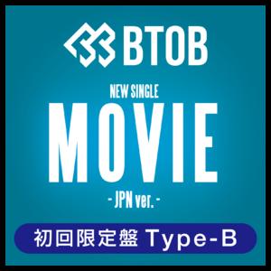 BTOB『MOVIE - JPN ver. -』初回限定盤 Type-B(予約)
