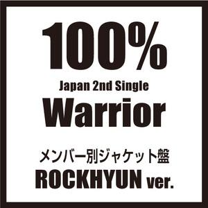 100% Japan 2nd SINGLE『Warrior』メンバー別ジャケット盤【ロクヒョン】(予約)