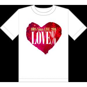 "100% Xmas LIVE 2016 ""LOVE%"" Tシャツ"