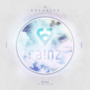 RAINZ 韓国 1ST mini ALBUM 『SUNSHINE』