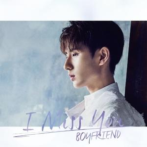 BOYFRIEND 日本SINGLE『I MISS YOU』メンバー別ジャケット盤【ミヌ】
