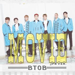 BTOB 日本6thシングル『MOVIE - JPN ver. -』通常盤Type-A