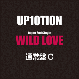 UP10TION 日本 2nd Single『WILD LOVE』通常盤C【予約】