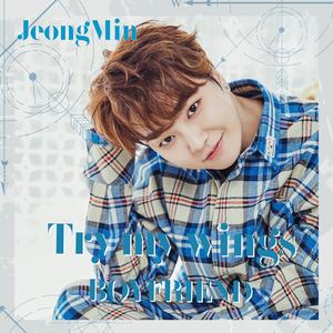 BOYFRIEND 2018年第1弾シングル『Try my wings』メンバー別ジャケット盤(ジョンミン)【予約】