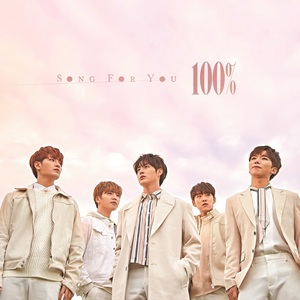 100% Japan 3rd Single 『Song for you』通常盤A【予約】