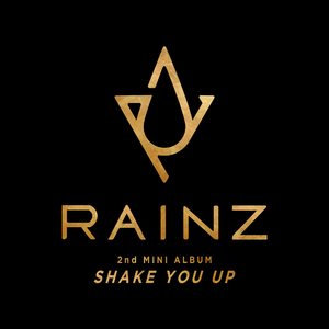 RAINZ 韓国 2nd MINI ALBUM 『SHAKE YOU UP』