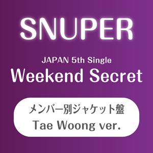 SNUPER日本5thシングル 『Weekend Secret』個別ジャケット盤(テウン)【予約(クレジット決済のみ)】