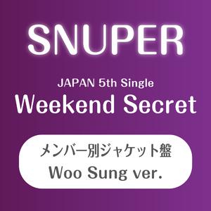 SNUPER日本5thシングル 『Weekend Secret』個別ジャケット盤(ウソン)【予約(クレジット決済のみ)】