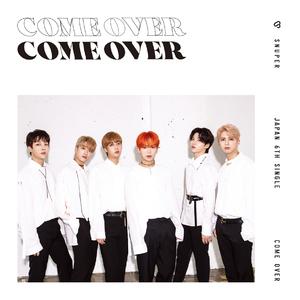 SNUPER日本6thシングル「Come Over」 通常盤A