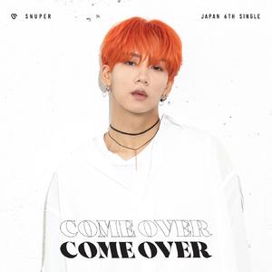SNUPER日本6thシングル「Come Over」 個別ジャケット盤(スヒョン)